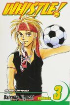 Whistle!, Vol. 3 [Paperback] [Jan 11, 2005] Hig... - $2.95