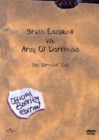 "Bruce Campbell vs Army Of Darkness Director's Cut ""Official Bootleg Edition"" DVD"