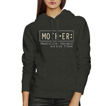 Mother Therapist And Friend Dark Gray Unisex Hoodie For Mothers Day - $25.99+