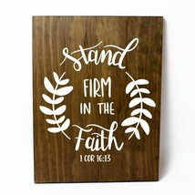 Stand Firm in the Faith Solid Pine Wood Wall Plaque Sign Home Decor - $34.16