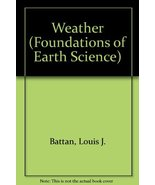 Weather (Foundations of Earth Science) Battan, Louis J. - $23.89