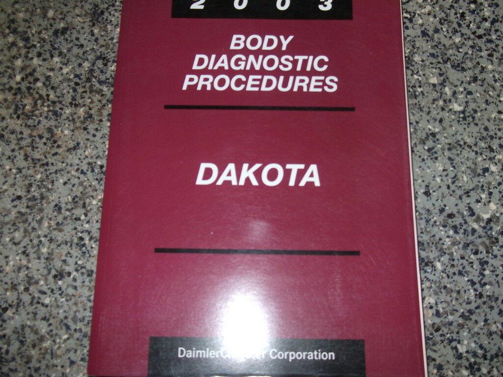 2003 Dodge Dakota Truck Body Diagnostic Procedure Manual OEM Factory