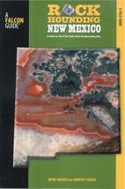 Rockhounding New Mexico - $15.95