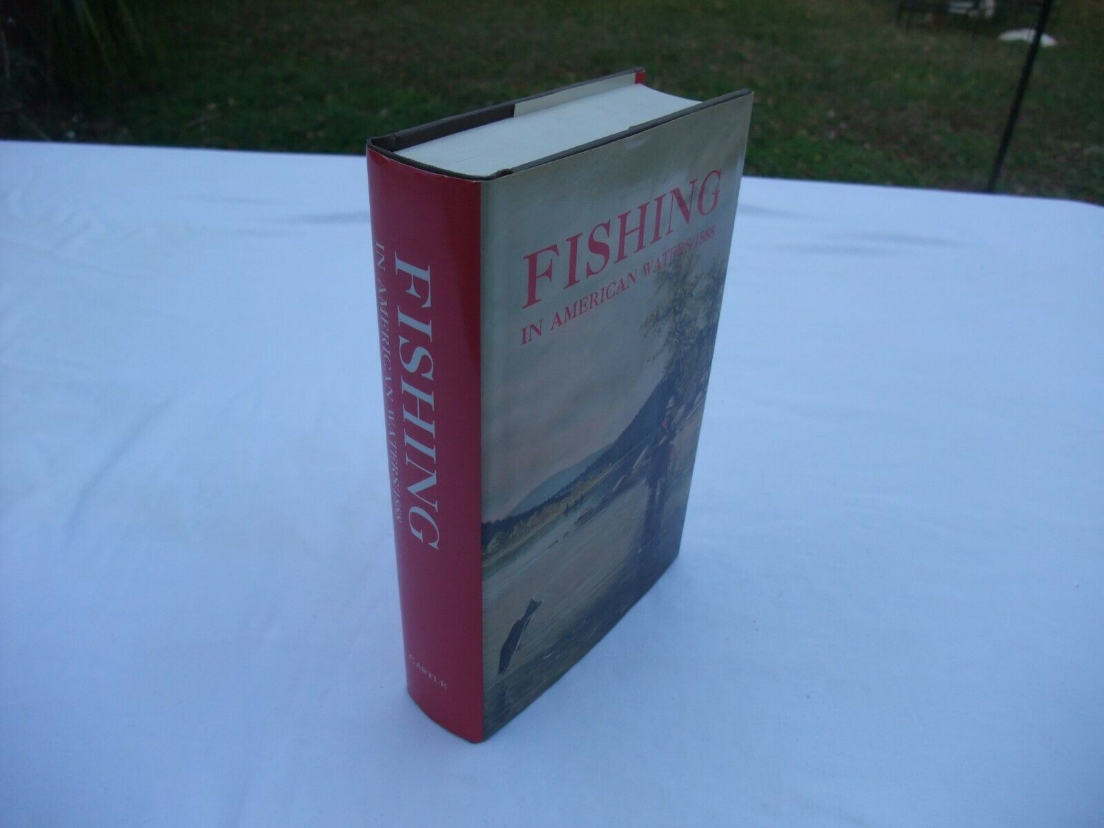Primary image for Fishing In American Waters/1888, Castle, copyright 1989, Isbn 1555215165