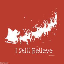 Christmas Sweatshirt S M I Still Believe Red Santa Reindeer Unisex NWT  - $25.25