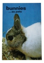 Bunnies as Pets, A Guide to Selection, Care & Breeding of Rabbits, New, 32 pages