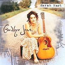 GOODBYE JANE by Sarah Hart