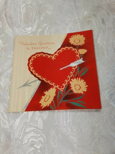 """OLD VINTAGE """"VALENTINE GREETINGS TO TEACHER"""" VALENTINE'S DAY CARD, GOOD COLOR!"""