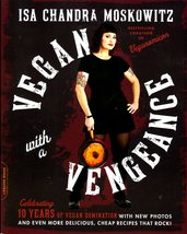 Vegan with a Vengeance by Isa Chandra Moskowitz - $11.50