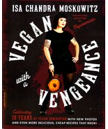 Vegan with a Vengeance by Isa Chandra Moskowitz - $11.00