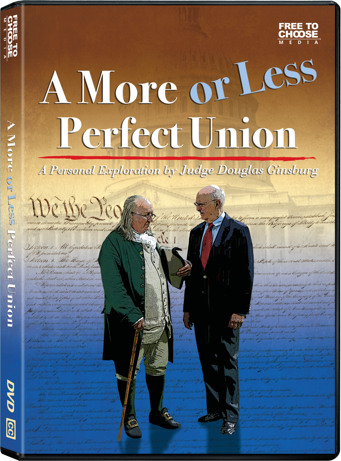 Primary image for A More or Less Perfect Union, A Personal Exploration by Judge Douglas Ginsburg