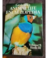 Grzimek's Animal Life Encyclopedia 1975 Birds 3 Book 9 - $44.99