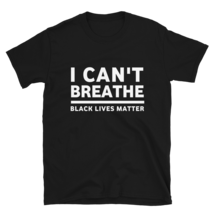 I Can't Breathe T-shirt / I Can't Breathe Short-Sleeve Unisex T-Shirt image 1