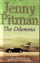 The Dilemma : Jenny Pitman : A Horse Mystery - New Hardcover @ZB - $11.95