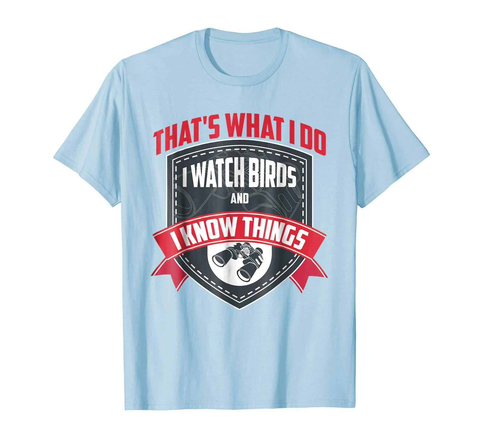 Primary image for Brother Shirts - Cute That's What I Do I Watch Birds And I Know Things Shirt Men