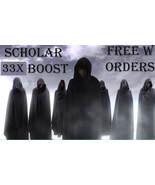 FINAL DAY! FREE W ORDERS 7 SCHOLARS WILL 33X EXTRA BOOST ALL MAGICK & MA... - $0.00