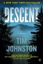 Descent: A Novel [Paperback] [Dec 01, 2015] Johnston, Tim - $2.95