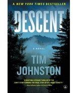 Descent: A Novel [Paperback] [Dec 01, 2015] Joh... - $2.95