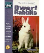 The Guide to Owning Rabbits : Dwarf and Mini Varieties : New Softcover  @ZB - $12.50