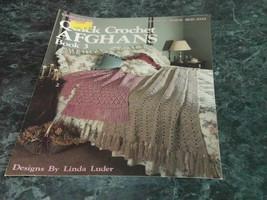 Quick Crochet Afghans Book 3 by Linda Luder Leaflet 824 - $3.99