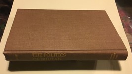 The Politics Of Bhutan Inscribed First Ed. - $73.50