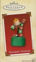 2002 Hallmark Teetering Toddler Ornament - MIB - $19.99