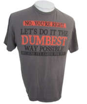 """Delta Pro Weight T Shirt L 22 p2p"""" Lets Do it the dumbest way possible f... - $19.79"""