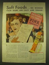 1933 Ipana Toothpaste Ad - Soft foods.. No wonder your gums are lazy and... - $14.99