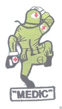 ARMY  MEDIC FUNNY MEDICAL NURSE EMBROIDERED PATCH - $15.33