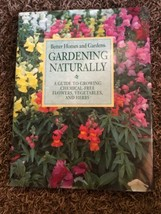 Better Homes and Gardens Gardening Naturally : A Guide to Growing Chemic... - $3.56