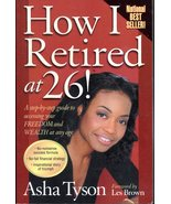 How I Retired At 26 By Asha Tyson - $7.23