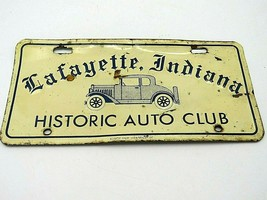 Vintage Historic Auto Club Lafayette Indiana Metal License Plate - $24.95