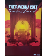 The Ravenna Colt 'Terminal Current' 11 x 17 Soft Promo Poster, New - $5.95
