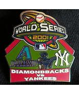 NY Yankees vs Arizona Diamondbacks 2001 World Series Pin Willabee & Ward - $24.26