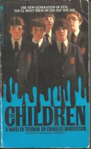 THE CHILDREN  Charles Robertson - HORROR - DEADLY REINCARNATIONS OF EVIL... - $5.00