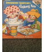Vintage 1980 Strawberry Shortcake's Cooking Fun Kids Book - $4.95
