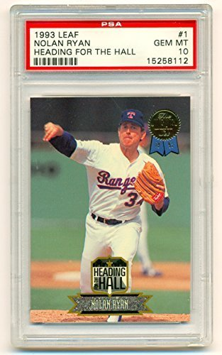 1993 Leaf NOLAN RYAN Heading for the Hall #1 Graded PSA 10
