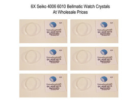 6X Watch Crystal For SEIKO BELLMATIC 4006 6010 Plexi-Glass Bell Matic Pa... - $52.22