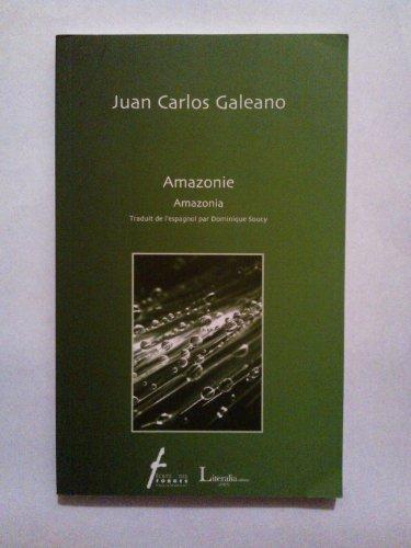 Amazonie [Paperback] Galeano,Juan Carlos