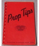 PROP TIPS, THE HYDROMATIC PROPELLER AND CONSTANT SPEED CONTROL. [Spiral-... - $90.25
