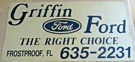ORIGINAL VTG GRIFFIN FORD,THE RIGHT CHOICE,FROSTPROOF FL MAGNETIC DEALER... - $182.25