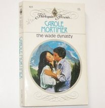 The Wade Dynasty Carole Mortimer