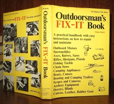 Burch, Monte OUTDOORSMAN'S FIX-IT BOOK 1st Edition 1st Printing - $39.95