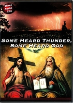 SOME HEARD THUNDER, SOME HEARD GOD - 3 DVD SET by Fr Mitch Pacwa S.J.