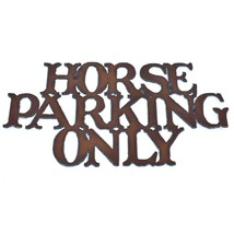 """Rustic Rusted Patina Iron Metal Cutout Sign Horse Parking Only 13.5"""" Wall Decor"""