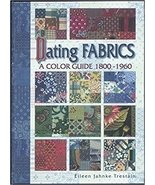 Dating Fabrics - A Color Guide 1800-1960 - $29.95