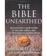 The Bible Unearthed: Archaeology's New Vision of Ancient Israel and the ... - $7.91