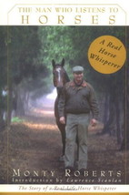 The Man Who Listens To Horses : Monty Roberts : New Hardcover  @ZB - $12.45