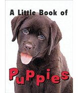 Little Book of Puppies [Hardcover] Ariel Books,Andrews McMeel Publishing... - $19.80