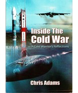 Inside the Cold War: A Cold Warrior's Reflections, [Jul 01, 1999] Chris ... - $19.99